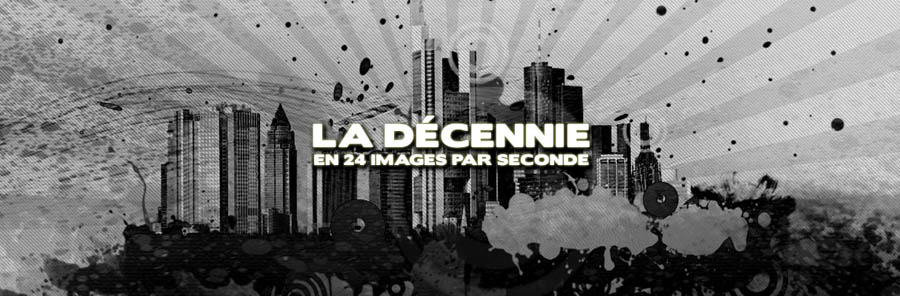 Top 10 - Films de la décennie (Partie 1)